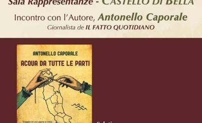 ANTONELLO CAPORALE IL 4 AGOSTO AL CASTELLO DI BELLA